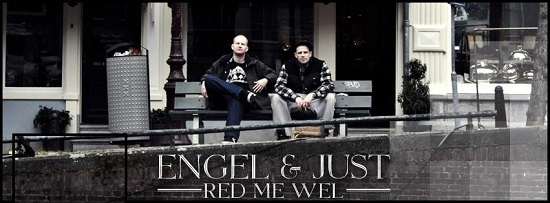 Engel & Just Red Me Wel