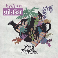 Roos Blufpand-Hollen en Stilstaan