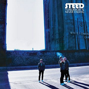 Steed-Tomorrow Is Never Ending