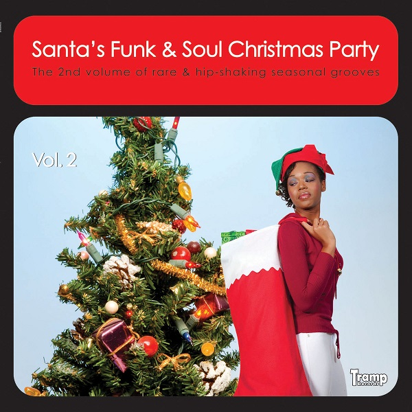 Santa's Funk & Soul Christmas Party 2 (Tramp Records)