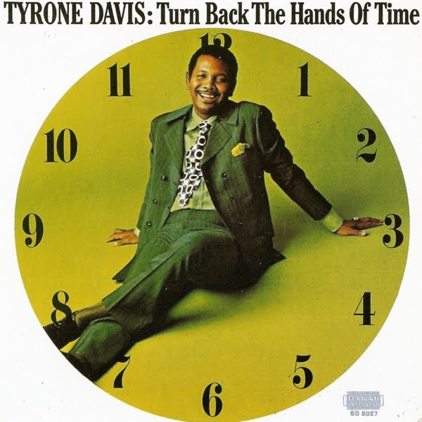 Tyrone Davis-Turn Back The Hands Of Time