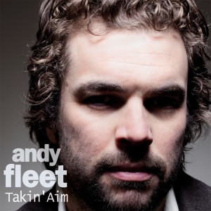 Andy Fleet-Takin' Aim