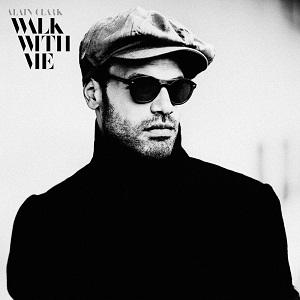 Alain Clark-Walk With Me
