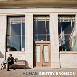 Gentry Bronson-Human