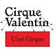 Cirque Valentin-C'est Cirque