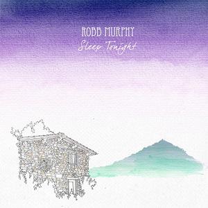 Recensie Robb Murphy-Sleep Tonight