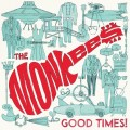 The Monkees-Good Times!