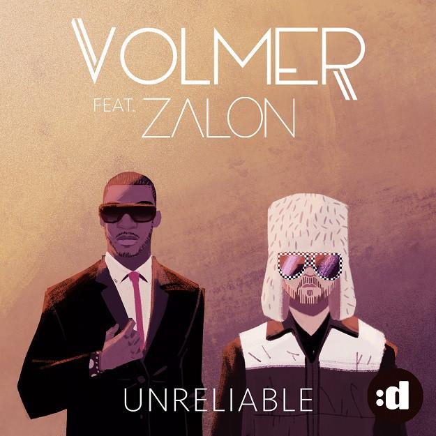 Volmer-Zalon-Unreliable