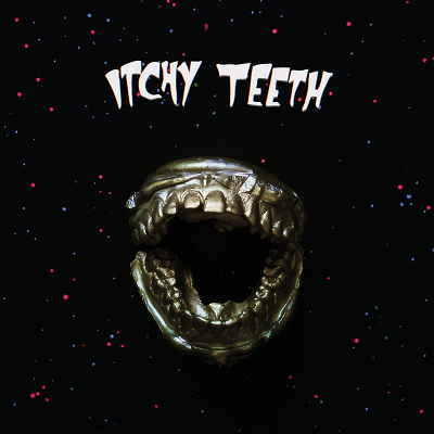 Itchy Teeth-Itchy Teeth
