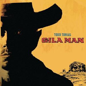Todd Tobias-Gila Man