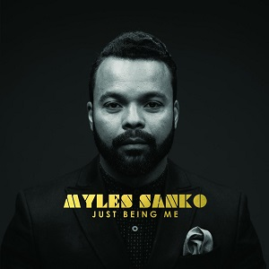 Myles Sanko-Just Being Me