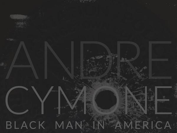 Andre Cymone-Black Man In America