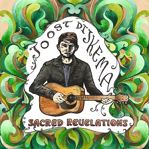 Joost Dijkema-Sacred Revelations