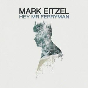 Mark Eitzel-Hey Mr. Ferryman