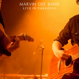 Marvin Dee Band-Live In Paradiso