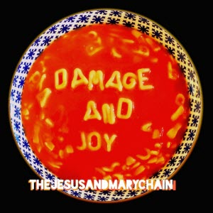The Jesus & Mary Chain-Damage and Joy