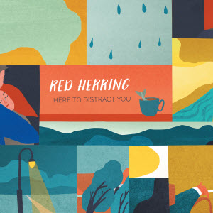 Red Herring-Here to Distract You