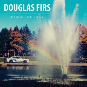 Douglas Firs-Hinges Of Luck