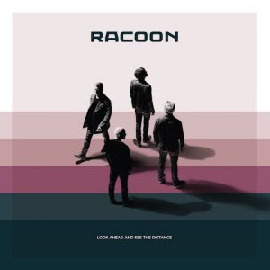 Racoon-Look Ahead And See The Distance