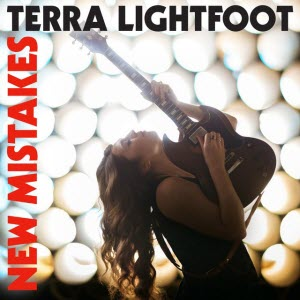 Terra Lightfoot-New Mistakes