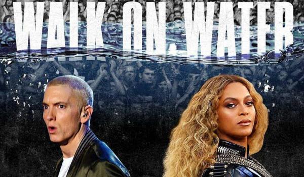 Eminem-walk-on-water-beyonce