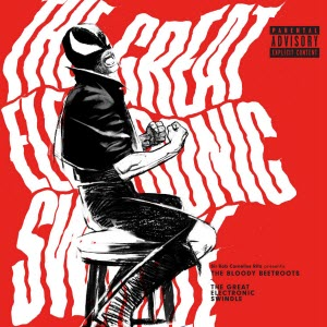 Recensie The Bloody Beetroots-The Great Electronic Swindle